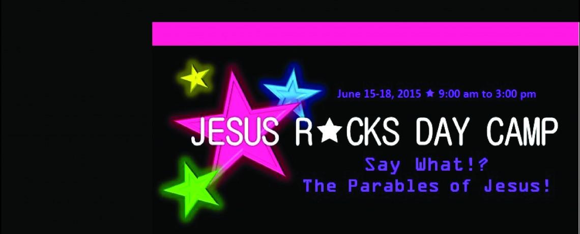 Jesus Rocks Day Camp 2015