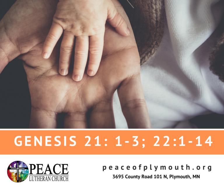 Genesis 21 1-3 ; 22 1-14